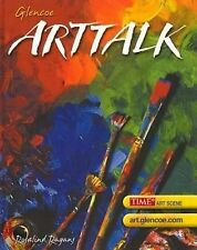 ArtTalk, Student Edition by Glencoe McGraw-Hill