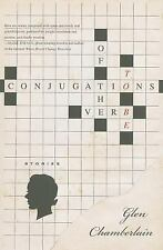 Conjugations of the Verb to Be: Stories by Glen Chamberlain (2011, Paperback)
