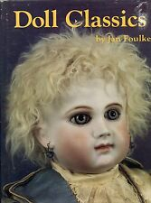 Antique Doll Types - Bisque China Cloth Wax Composition Etc. / Scarce Book