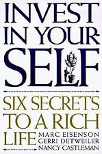 Invest in Yourself: Six Secrets to a Rich Life
