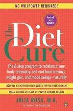 The Diet Cure: The 8-Step Program to Rebalance Your Body Chemistry and End Food