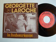 """GEORGETTE LAROCHE: La faubourienne / Ou est-il donc? 7"""" 45T 1975 ADELE AD 45823"""