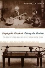Singing the Classical, Voicing the Modern: The Postcolonial Politics of Music in