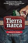 Tierra Narca by Francisco Cruz Jimenez (2010, Paperback)