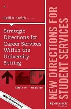 J-B SS Single Issue Student Services Ser.: Strategic Directions for Career...