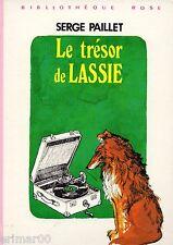 Le trésor de LASSIE // Bibliothèque Rose // Serge PAILLET // 1ère Edition