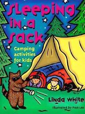 Sleeping In A Sack: Camping Activities for Kids Acitvities for Kids)
