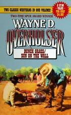 Bunch Grass, Sun on the Wall by Wayne D. Overholser (1996, Paperback, Reprint)