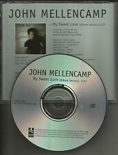 JOHN MELLENCAMP w/ LITTLE BIG TOWN My Sweet Love PROMO Radio DJ CD Single 2008