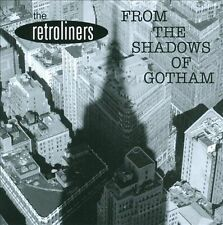 The Retroliners-From the Shadows of Gotham CD NEW