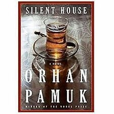 Silent House by Orhan Pamuk (2012, Hardcover) 1ST U.S. HC ED BRAND NEW UNREAD