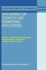 Massive Computing Ser.: Data Mining for Scientific and Engineering...