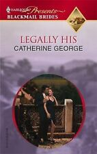 Legally His by George, Catherine
