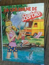 La caravane de Barbie / Dolly & Gloria /Mattel  1981 Bibliothèque de Barbie n° 3