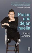 Pasos Que Dejan Huella by Josafat González (2015, Paperback)