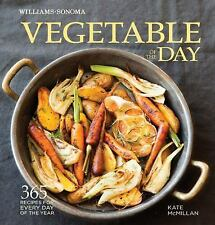 Vegetable of the Day (Williams-Sonoma): 365 Recipes for Every Day of the Year, N