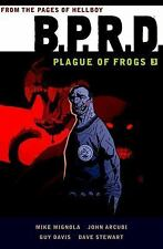 B. P. R. D: Plague of Frogs Volume 3 by Mike Mignola (2015, Paperback)