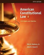 American Constitutional Law Vol. II : Civil Rights and Liberties by Otis H.,...