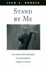 Stand by Me: The Risks and Rewards of Mentoring Today's Youth (The Family and Pu