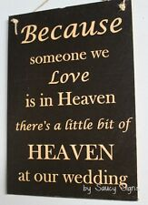 Someone We Love In Heaven Memorial Wedding Sign ~ Bridal Dress Shoes Invitation
