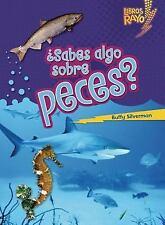 ..Sabes algo sobre peces?/ Do You Know about Fish? (Libros Rayo - Conoce Los Gru