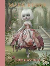 Mark Ryden: the Gay '90s by Amanda Erlanson (2013, Hardcover)