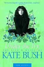 Kate Bush: Under the Ivy by Graeme Thomson (Paperback, 2015)