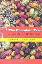 The Chocolate Tree : A Natural History of Cacao by Allen M. Young (2007,...