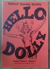 Hello Dolly programme Watford Palace Theatre 1979 Watford Operatic Society