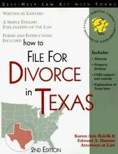 Self-Help Law Kit: How to File for Divorce in Texas by Karen A. Rolcik and...