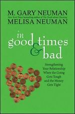 In Good Times and Bad : Strengthening Your Relationship When the Going Gets...