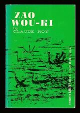 ZAO WOU-KI-A DISCUSSION OF THE ARTIST AND HIS WORK BY CLAUDE ROY-1960 ART BOOK