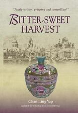Bitter-Sweet Harvest, Chan Ling Yap, New Book
