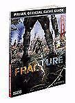 Fracture: Prima Official Game Guide (Prima Official Game Guides) by Waples, Dam