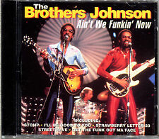 THE BROTHERS JOHNSON - AIN'T WE FUNKIN' NOW - CD ALBUM  [112]