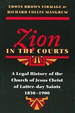 Zion in the Courts: A Legal History of the Church of Jesus Christ of Latter-day