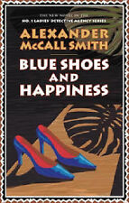 Blue Shoes and Happiness (No.1 Ladies' Detective Agency), Alexander McCall Smith