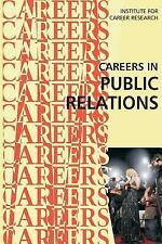 Careers in Public Relations by Institute For Institute For Career Research...