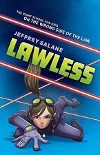 Lawless Ser.: Lawless: Book 1 by Jeffrey Salane (2013, Hardcover)
