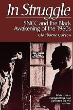 In Struggle : SNCC and the Black Awakening of the 1960s, Carson, Clayborne, Acce
