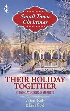 Small Town Christmas: Their Holiday Together : 2 stories