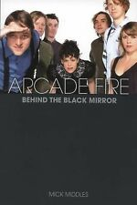 Arcade Fire: A Biography, Middles, Mick, New Books