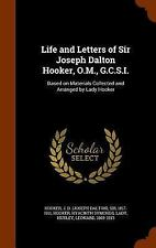 Life and Letters of Sir Joseph Dalton Hooker, O. M. , G. C. S. I. : Based on...