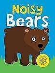 Bright Baby Noisy Bears (Bright Baby Sound Books)-ExLibrary