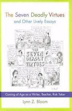 The Seven Deadly Virtues and Other Lively Essays: Coming of Age As a W-ExLibrary