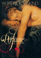 Perfume : The Story of a Murderer by Patrick Süskind (1986, Hardcover)