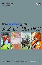 The Definitive Guide to Betting by John Quinn, Jim Cremin (Paperback, 2008)