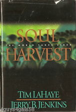 Soul Harvest : The World Takes Sides 4 by Jerry B. Jenkins and Tim LaHaye
