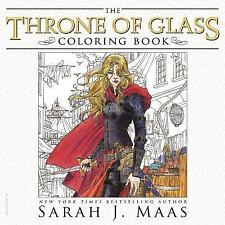 Throne of Glass: The Throne of Glass Coloring Book by Sarah J. Maas (2016,...