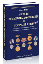 Guide to the medals and insignia of Socialist Cuba